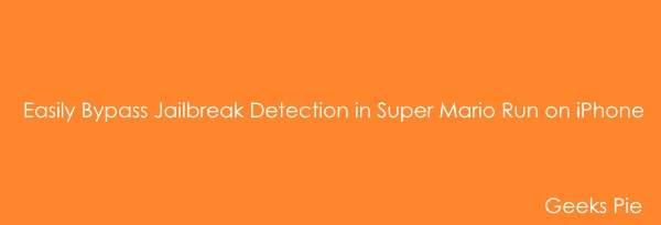 Bypass Jailbreak Detection Super Mario Run