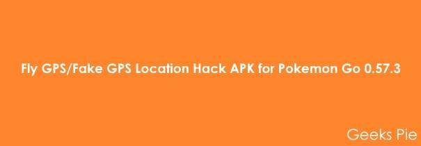 Fly GPS Fake GPS Location Hack APK for Pokemon Go 0.57.3