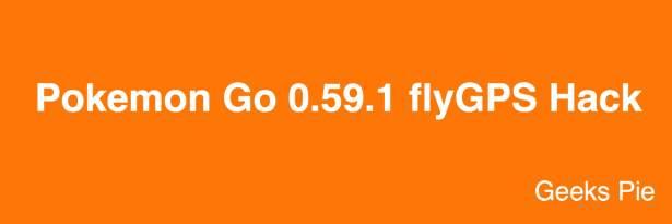 Pokemon Go 0.59.1 flyGPS Hack