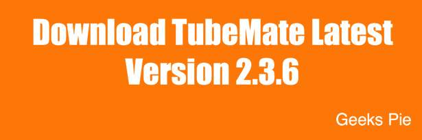 TubeMate Latest Version 2017