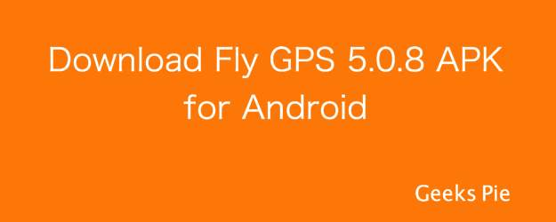 Download Fly GPS 5.0.8 APK for Android