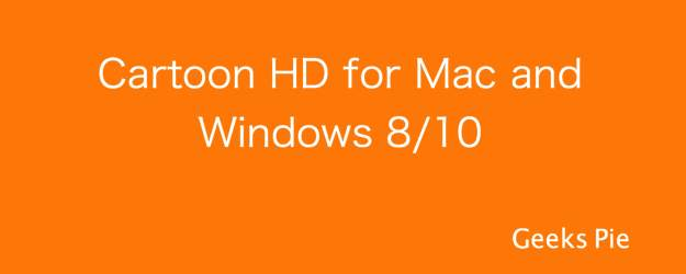 Cartoon HD for Mac and Windows