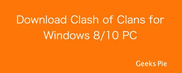 clash of clans download for windows 10