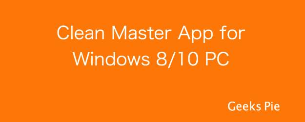 Download Clean Master App for PC Installer