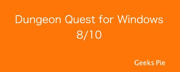 Dungeon Quest for Windows 8:10