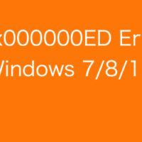 Error 0x000000ED Fix Windows