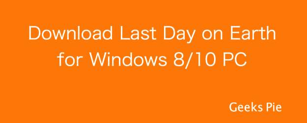 Last Day on Earth for Windows