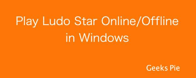 Play Ludo Star Offline Windows