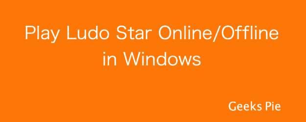 Play Ludo Star Offline Windows