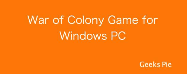 War of Colony Game for Windows