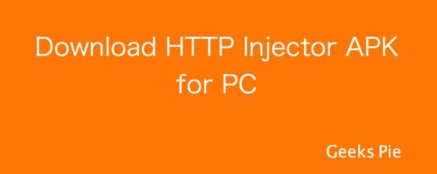 Download HTTP Injector APK for PC