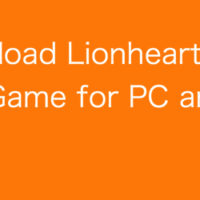 Download Lionheart Dark Moon Game for PC and Mac