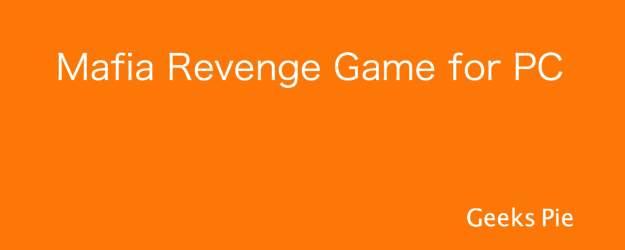 Mafia Revenge Game for PC