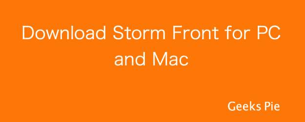 Storm Front for PC and Mac