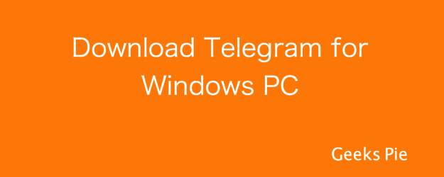 Telegram for Windows PC without Bluestacks