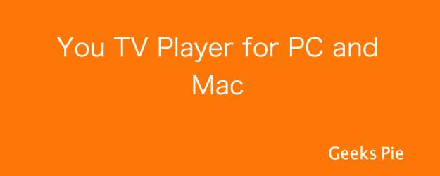 You TV Player for PC and Mac