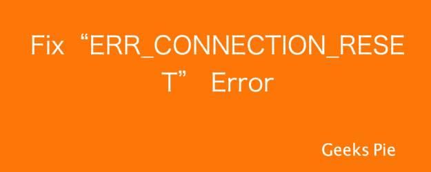 ERR_CONNECTION_RESET