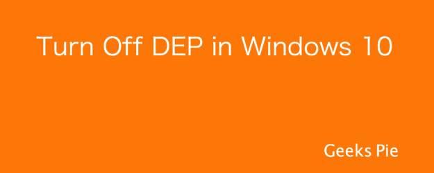 Turn Off DEP in Windows 10