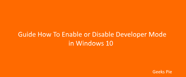 Guide how to enable or disable deveoper option