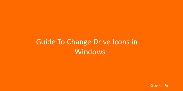 Guide to change drive icons in windows